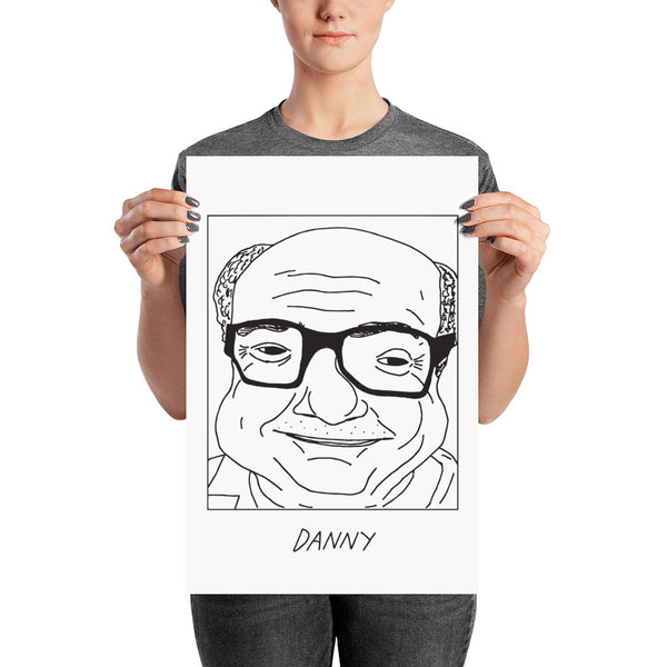 Badly Drawn Danny DeVito - Poster