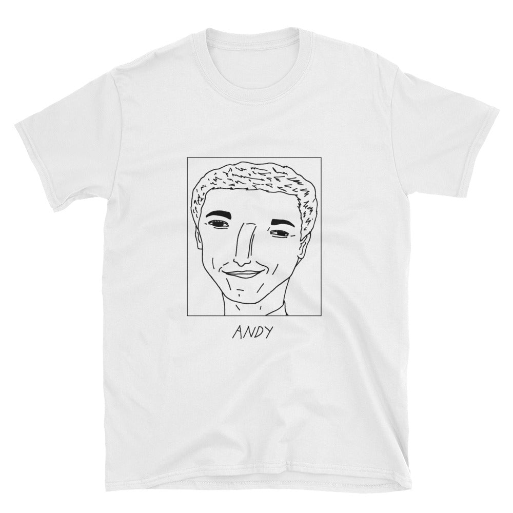 Badly Drawn Andy Samberg - Unisex T-Shirt
