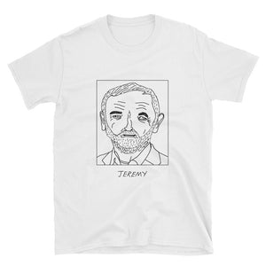 Badly Drawn Jeremy Corbyn - Labour - Unisex T-Shirt