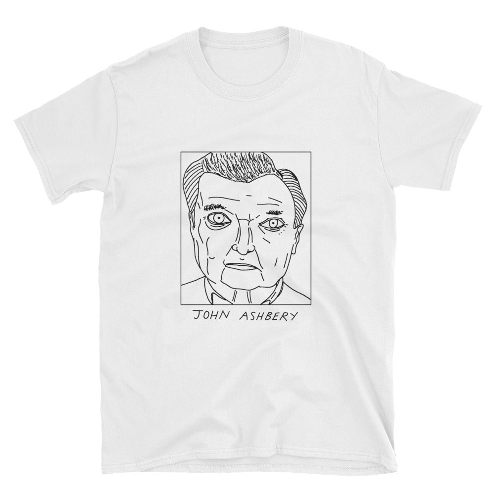 Badly Drawn John Ashbery - Unisex T-Shirt