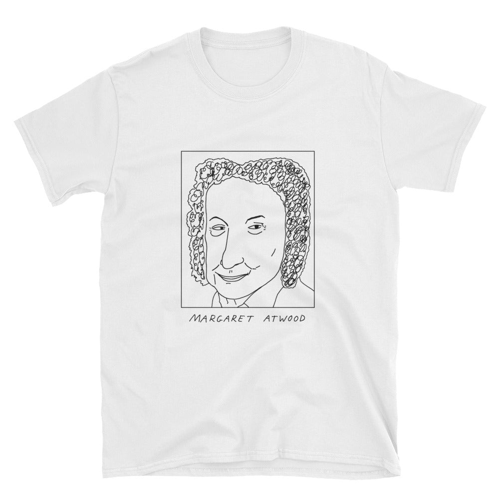Badly Drawn Margaret Atwood - Unisex T-Shirt