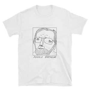 Badly Drawn Donald Barthelme - Unisex T-Shirt