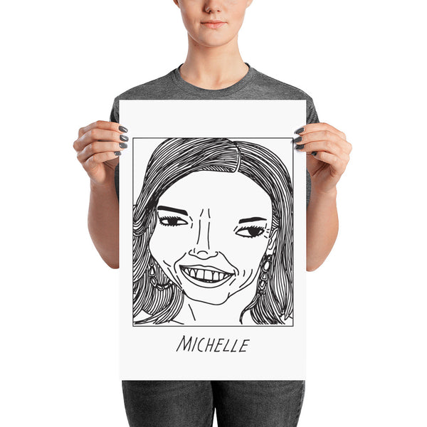Badly Drawn Michelle Obama - Poster