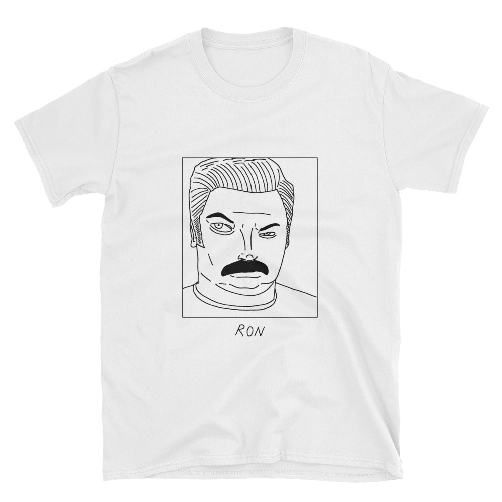 Badly Drawn Ron Swanson - Parks and Rec - Unisex T-Shirt