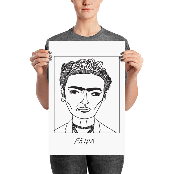 Badly Drawn Frida Kahlo - Poster