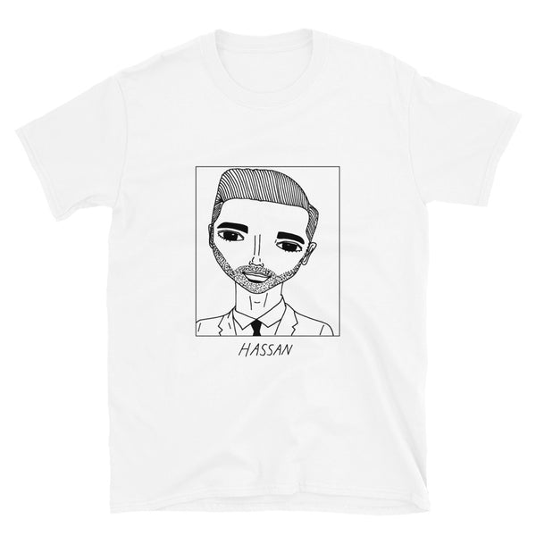 Badly Drawn Hassan Minhaj - Unisex T-Shirt