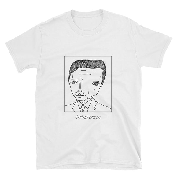 Badly Drawn Christopher Walken - Unisex T-Shirt