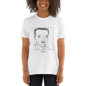 Badly Drawn Tom Hanks - Unisex T-Shirt