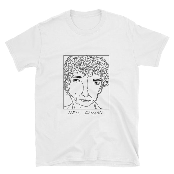 Badly Drawn Neil Gaiman - Unisex T-Shirt