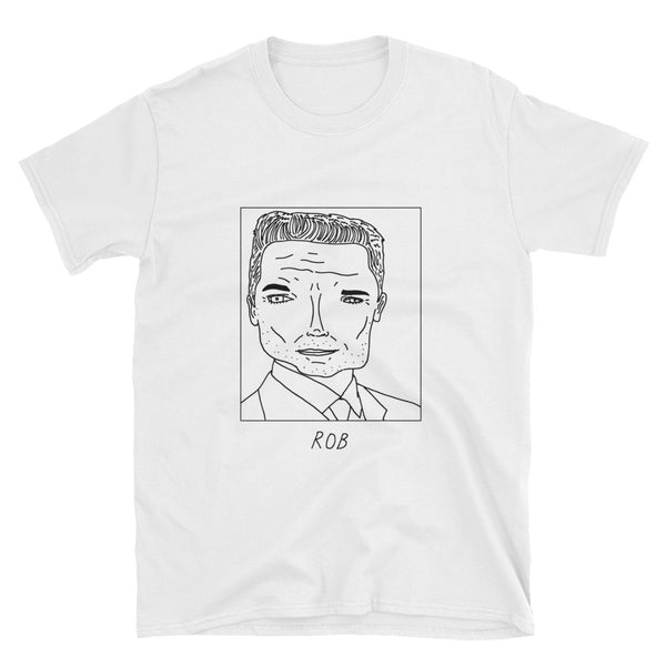 Badly Drawn Rob Lowe - Unisex T-Shirt
