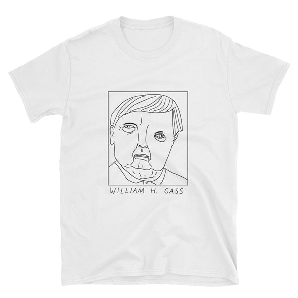 Badly Drawn William H. Gass - Unisex T-Shirt