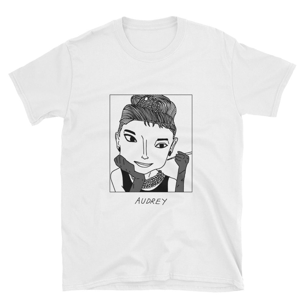 Badly Drawn Audrey Hepburn - Unisex T-Shirt
