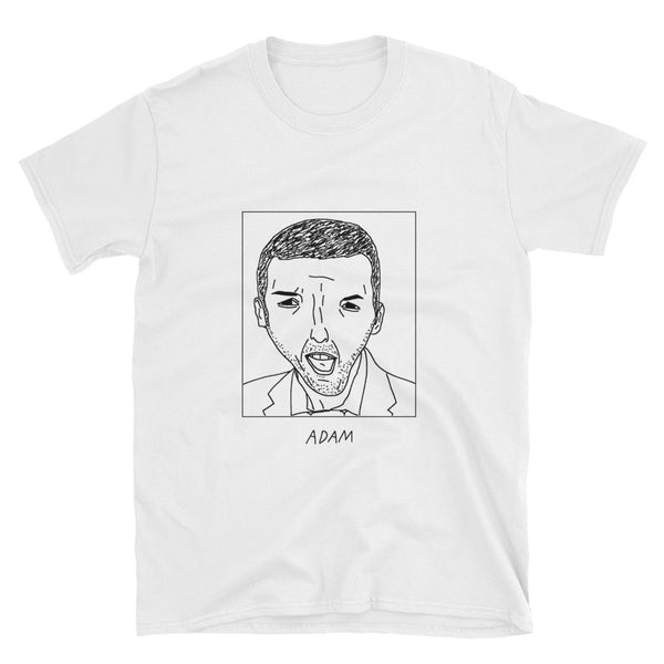 Badly Drawn Adam Sandler - Unisex T-Shirt