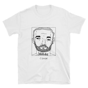 Badly Drawn Conor McGregor - Unisex T-Shirt