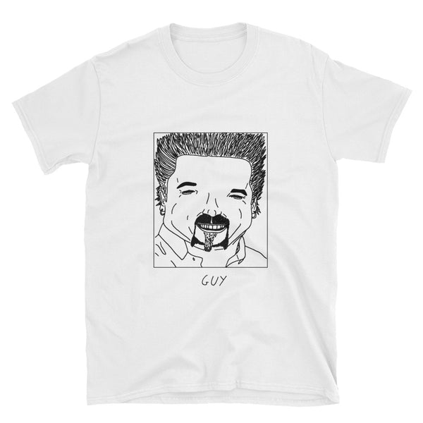 Badly Drawn Guy Fieri - Unisex T-Shirt