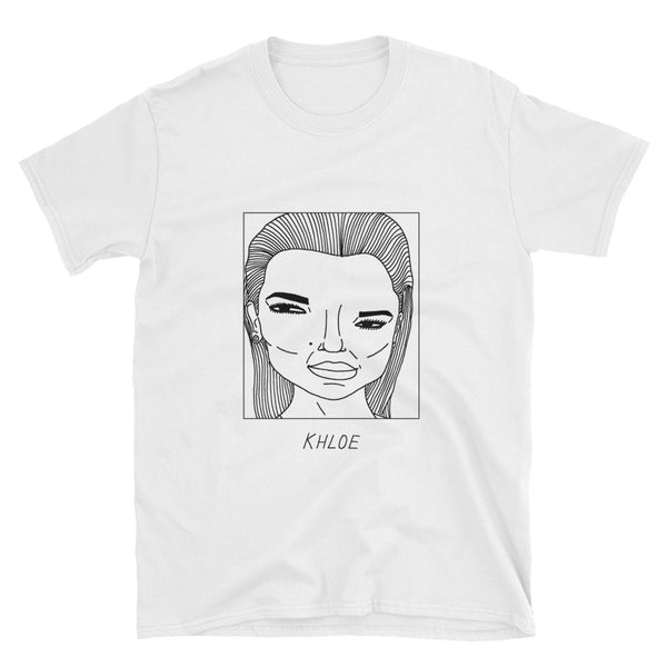 Badly Drawn Khloe Kardashian - Unisex T-Shirt