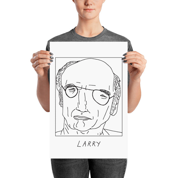 Badly Drawn Larry David - Poster