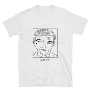 Badly Drawn Robert De Niro - Unisex T-Shirt