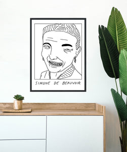 Badly Drawn Simone De Beauvoir - Poster - BUY 2 GET 3RD FREE ON ALL PRINTS