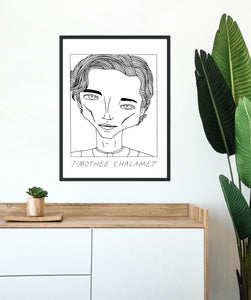 Badly Drawn Timothee Chalamet - Poster - BUY 2 GET 3RD FREE ON ALL PRINTS