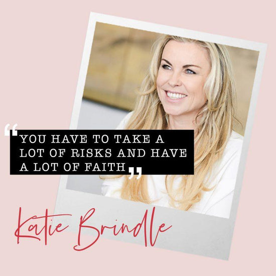 Women Who Inspire: Katie Brindle