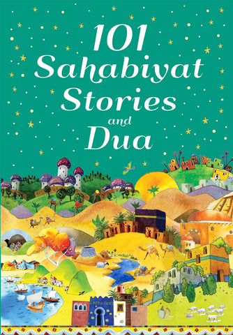 101 Sahabiyat Stories and Dua-Islamic Books-Goodword-Crescent Moon Store