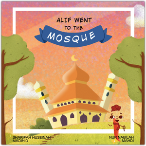 Alif Went to the Mosque-Islamic Books-Prolance-Crescent Moon Store
