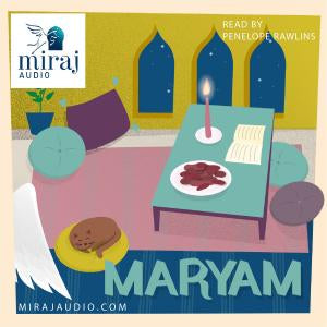 Maryam - Audio Book Download by Miraj Audio-Audio Book-Miraj Audio-Crescent Moon Store