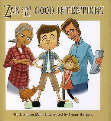 Zak and His Good Intentions-Islamic Books-Kube Publishing-Crescent Moon Store