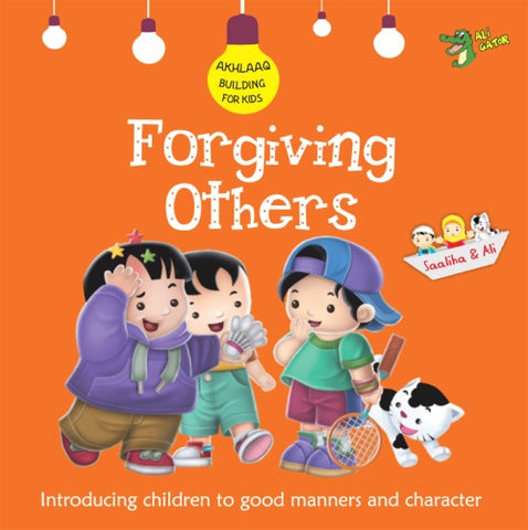 Akhlaaq Building Series: Forgiving Others-Islamic Books-Ali-Gator-Crescent Moon Store