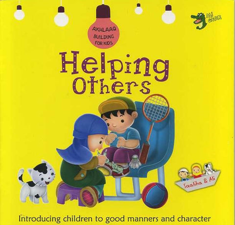 Akhlaaq building for kids: Helping others-Islamic Books-Ali-Gator-Crescent Moon Store