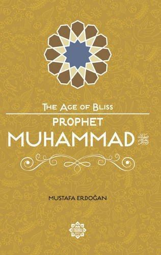 Prophet Muhammad – The Age of Bliss Series-Islamic Books-Kube Publishing-Crescent Moon Store