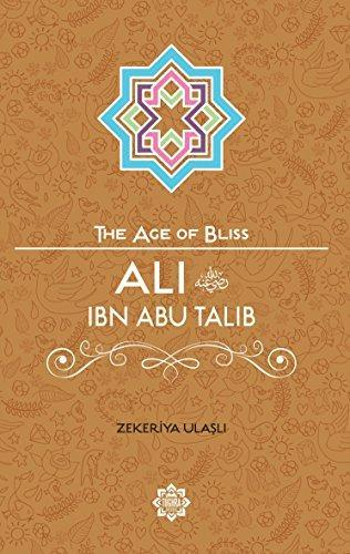 Ali Ibn Abi Talib – The Age of Bliss Series-Islamic Books-Kube Publishing-Crescent Moon Store
