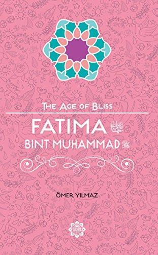 Fatima Bint Muhammad – The Age of Bliss Series-Islamic Books-Tughra Books-Crescent Moon Store