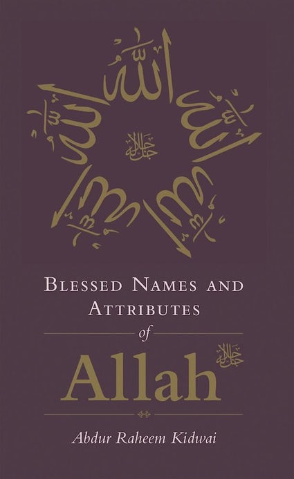 Blessed Names and Attributes of Allah-Adult Book-Kube Publishing-Crescent Moon Store