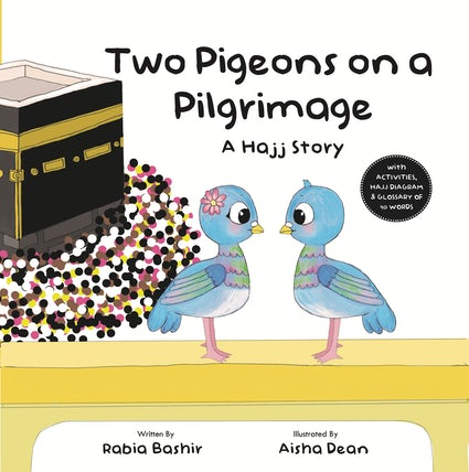 Two Pigeons on A Pilgrimage: A Hajj Story-Islamic Books-Kube Publishing-Crescent Moon Store