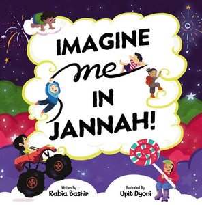 Imagine Me In Jannah!-Islamic Books-Kube Publishing-Crescent Moon Store