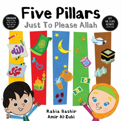 Five Pillars: Just to Please Allah-Islamic Books-Kube Publishing-Crescent Moon Store