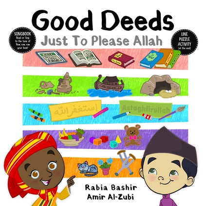 Good Deeds: Just to Please Allah-Islamic Books-Kube Publishing-Crescent Moon Store
