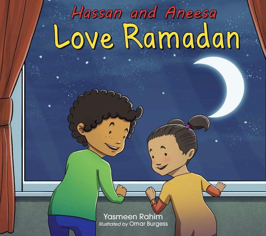 Hassan and Aneesa Love Ramadan-Islamic Books-Kube Publishing-Crescent Moon Store