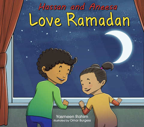 Hassan and Aneesa Love Ramadan-Islamic Books-The Islamic Foundation-Crescent Moon Store