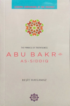 Abu Bakr: The Pinnacle of Truthfulness-Islamic Books-Kube Publishing-Crescent Moon Store