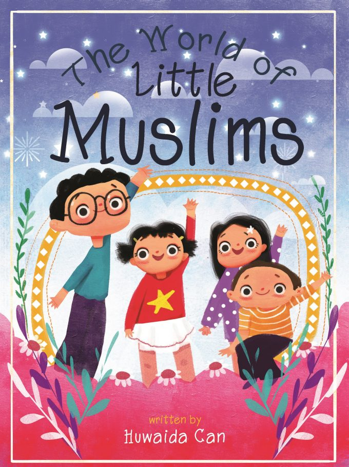 The World of Little Muslims-Islamic Books-Tughra Books-Crescent Moon Store