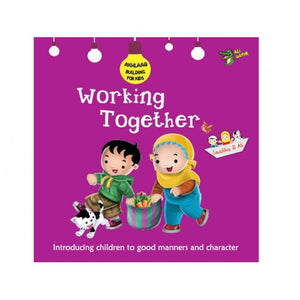 Akhlaaq Building Series: Working Together-Islamic Books-Kube Publishing-Crescent Moon Store