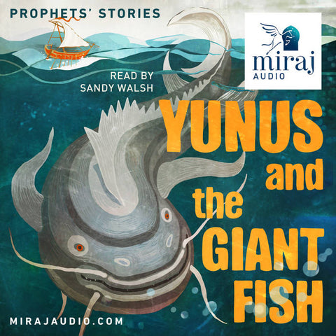 Yunus and the Giant Fish - Audio Book Download by Miraj Audio-Audio Book-Miraj Audio-Crescent Moon Store