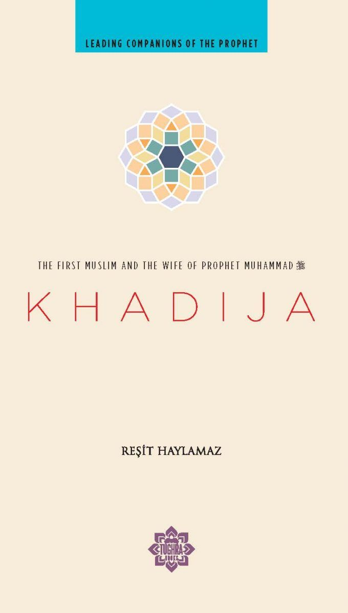 Khadija: Leading Companions of the Prophet-Islamic Books-Tughra Books-Crescent Moon Store