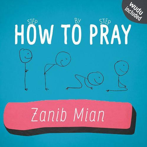 How To Pray-Islamic Books-Muslim Children's Books UK-Crescent Moon Store