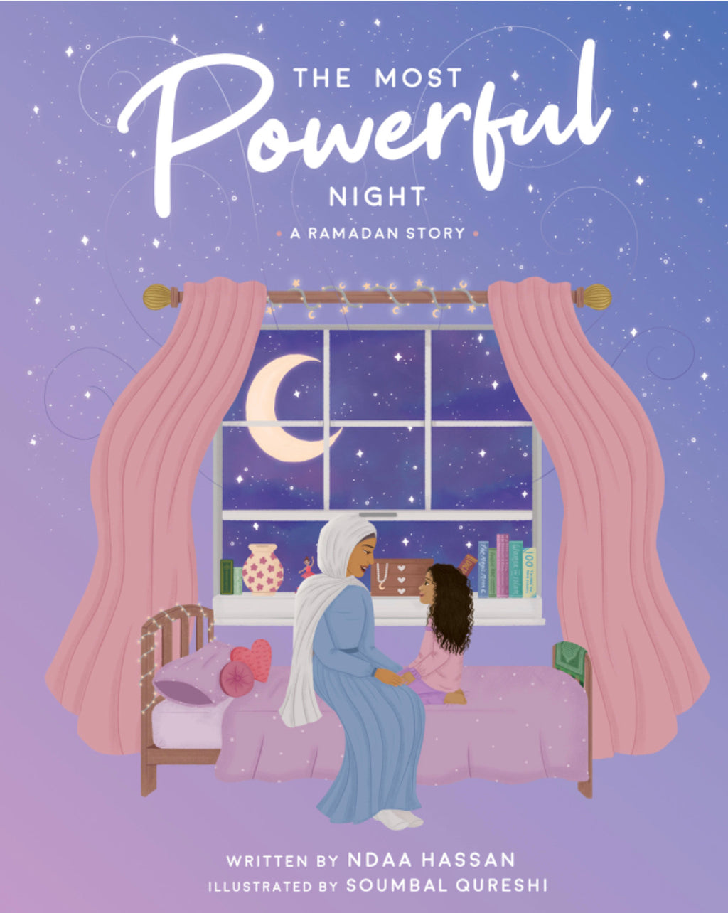 The Most Powerful Night | A Ramadan Story-Islamic Books-Crescent Moon Store-Crescent Moon Store