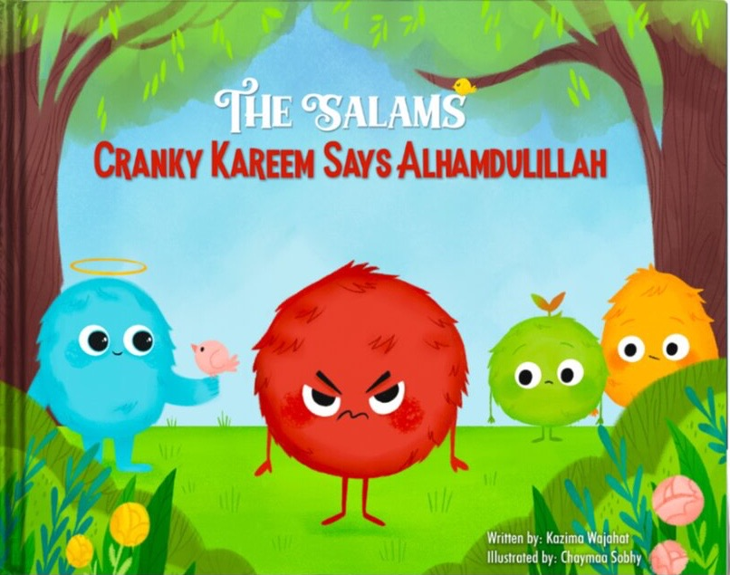 The Salams: Cranky Kareem Says Alhamdulillah-Islamic Books-Flowers of My Garden-Crescent Moon Store