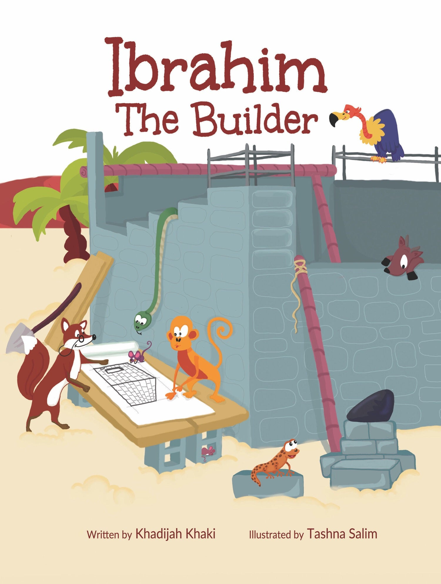 Ibrahim The Builder-Islamic Books-Lunar Learners-Crescent Moon Store